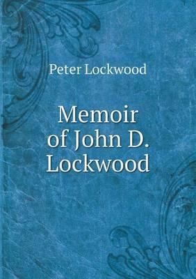 Memoir of John D. Lockwood