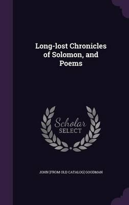 Long-Lost Chronicles of Solomon, and Poems