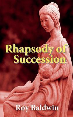 Rhapsody of Succession