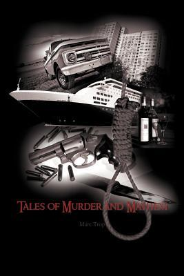 Tales of Murder and Mayhem
