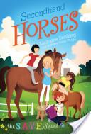 S.A.V.E. Squad Series Book 3: Secondhand Horses