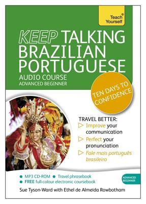 Teach Yourself Keep Talking Brazilian Portuguese