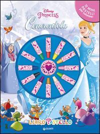 Cenerentola. Libro pastello. Disney princess. Con adesivi. Ediz. illustrata