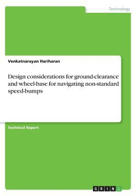 Design considerations for ground-clearance and wheel-base for navigating non-standard speed-bumps