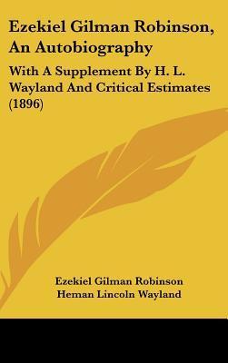 Ezekiel Gilman Robinson, an Autobiography