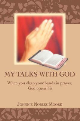 My Talks With God