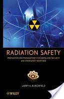 Radiation Safety, Protection and Management