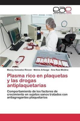 Plasma rico en plaquetas y las drogas antiplaquetarias