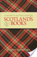 Scotland's Books: A History of Scottish Literature