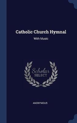 Catholic Church Hymnal