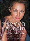 Kevyn Aucoin a beautiful life
