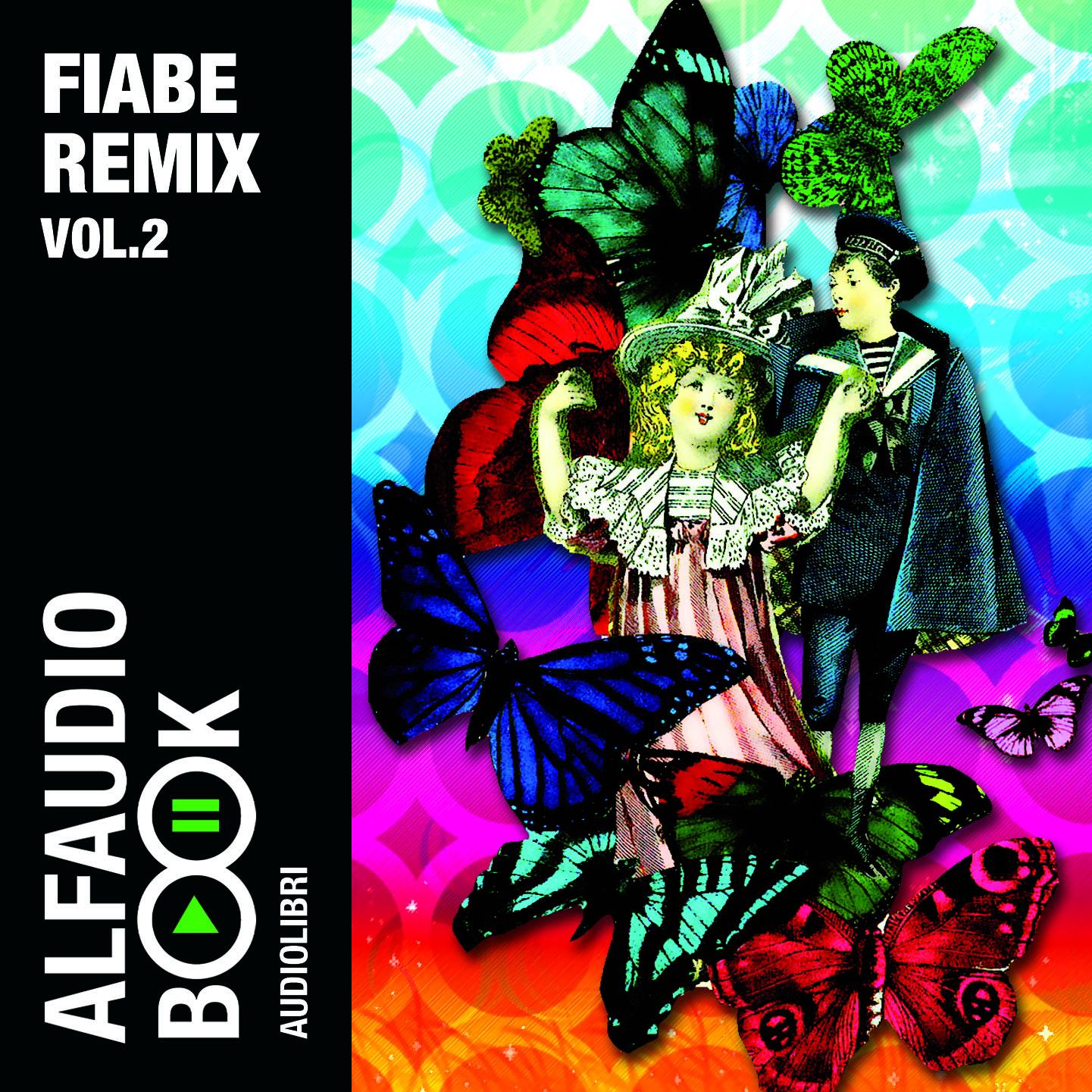Fiabe remix. Audiolibro. CD Audio. Vol. 2