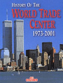 The History of the World Trade Center