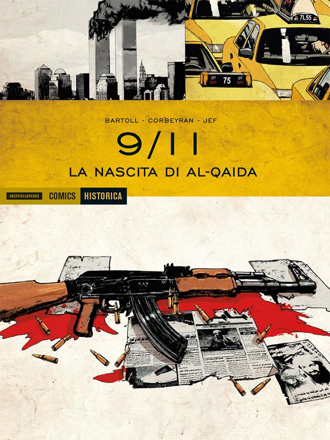 9/11 vol. 1: La nascita di Al-Qaida