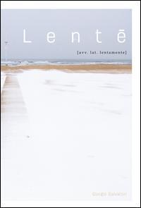 Lente [avv. lat. lentamente]. Ediz. illustrata