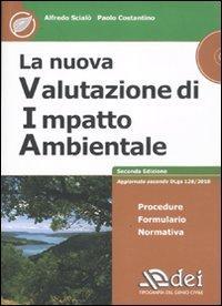 La nuova valutazione di impatto ambientale. Con CD-ROM
