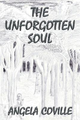 The Unforgotten Soul