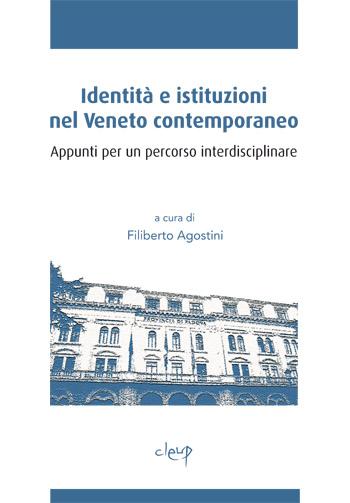 Identità e istituzioni nel Veneto contemporaneo