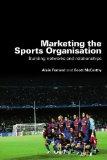 Marketing the Sports Organisation