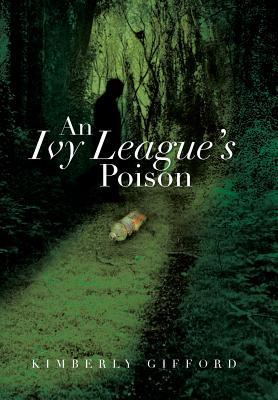 An Ivy League's Poison
