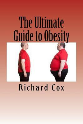 The Ultimate Guide to Obesity