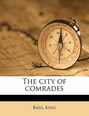 The City of Comrades
