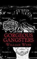 Gorgeous Gangsters