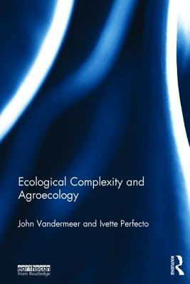 Ecological Complexity and Agroecology