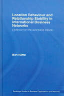 Location behaviour and relationship stability in international business networks