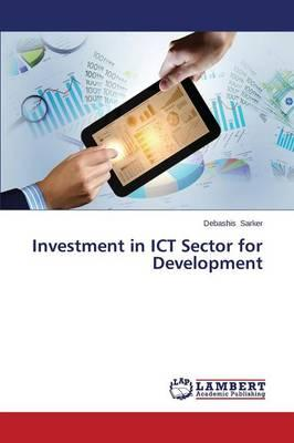 Investment in ICT Sector for Development