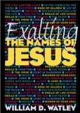 Exalting the Names of Jesus