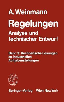 Regelungen - Analyse Und Technischer Entwurf/ Regulations - Analysis and Technical Design
