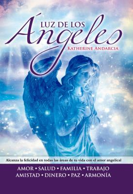 Luz de los angeles / The Angel's Enlightening Gift