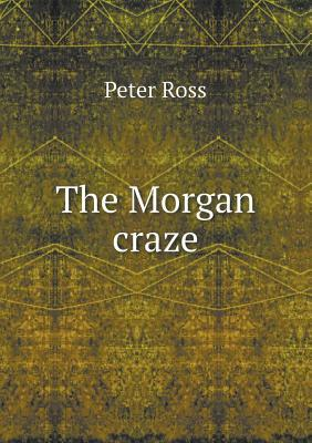 The Morgan Craze