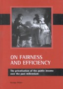 On fairness and effi...