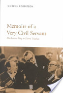 Memoirs of a Very Civil Servant