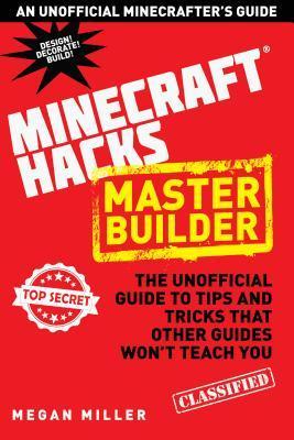 Master Builder Hacks for Minercrafters