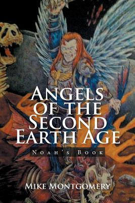 Angels of the Second Earth Age