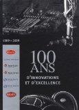100 ans d'innovations et d'excellence