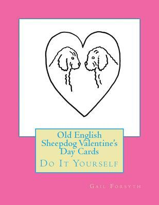 Old English Sheepdog Valentine's Day Cards