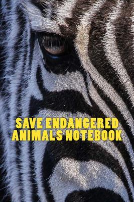 Save Endangered Animals Notebook