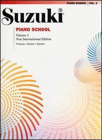Suzuki piano school. Ediz. italiana, francese e spagnola
