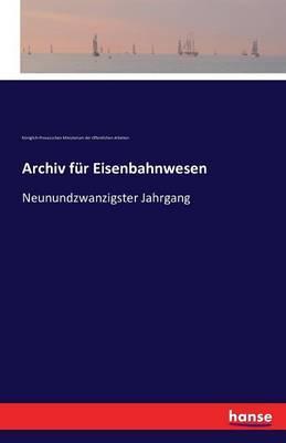 Archiv für Eisenbah...