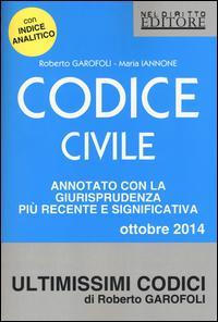 Codice civile. Annotato con la giurisprudenza più recente e significativa 2014