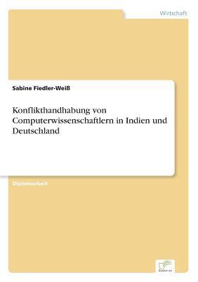 Konflikthandhabung von Computerwissenschaftlern in Indien und Deutschland