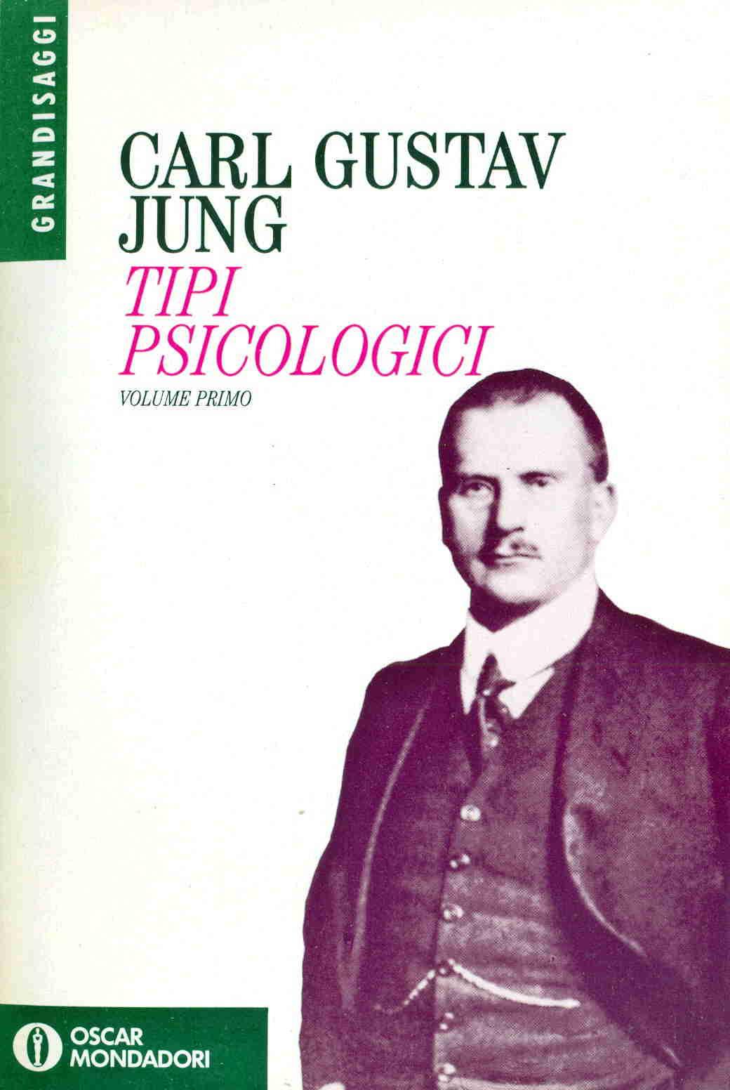 Tipi psicologici - Volume primo
