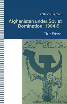 Afghanistan Under Soviet Domination, 1964–91
