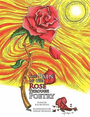 The Pain of the Rose Through Poetry