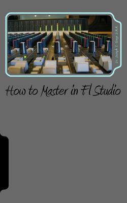 How to Master in Fl Studio