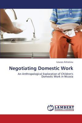 Negotiating Domestic Work